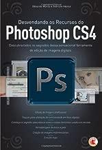 Desvendando os Recursos do Photoshop CS4