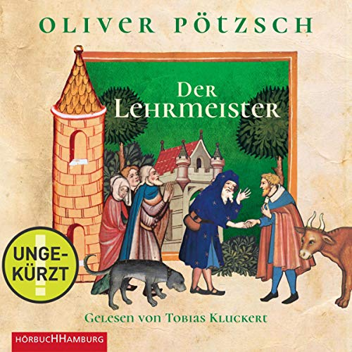 Der Lehrmeister Audiobook By Oliver Pötzsch cover art