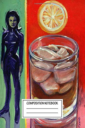 Composition Notebook: Paintings Whiskey On The Rocks With L'emma Peel T Luc Art Gallery 2 Wide Ruled Note Book, Diary, Planner, Journal for Writing