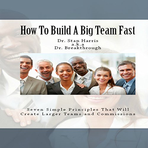 How to Build a Big Team Fast audiobook cover art