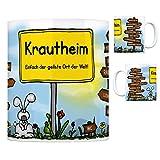 Krautheim (Jagst) - Einfach der geilste Ort der Welt Kaffeebecher Tasse Kaffeetasse Becher mug Teetasse Büro Stadt-Tasse Städte-Kaffeetasse Lokalpatriotismus Spruch kw Schöntal Neunstetten