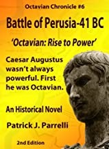 #6 Battle of Perusia - 41 BC (The Octavian Chronicles) (English Edition)