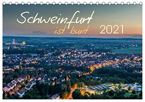 Schweinfurt ist bunt (Tischkalender 2021 DIN A5 quer)