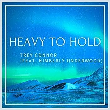 Heavy to Hold (feat. Kimberly Underwood)