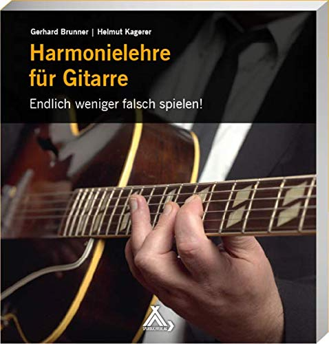 Harmonielehre für Gitarre: Endlich weniger falsch spielen!