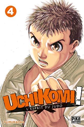 Uchikomi - L'esprit du judo T04