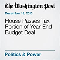 House Passes Tax Portion of Year-End Budget Deal's image