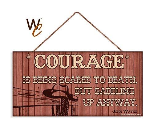 Schild John Wayne Zitat, Mut, inspirierende Westerndekoration, 12,7 x 25,4 cm, Cowboyhut