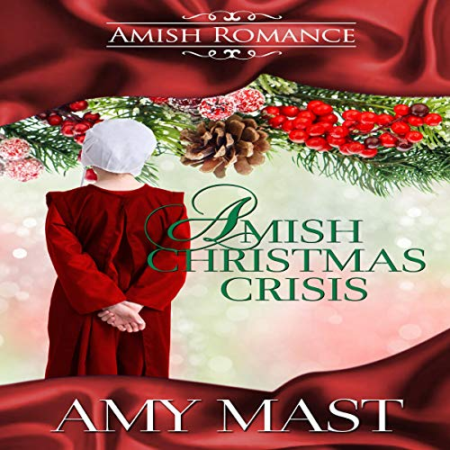 Amish Christmas Crisis: An Amish Christmas Story cover art