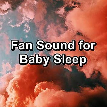 Fan Sound for Baby Sleep
