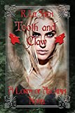 Tooth and Claw: A Lords of Arcadia Novel