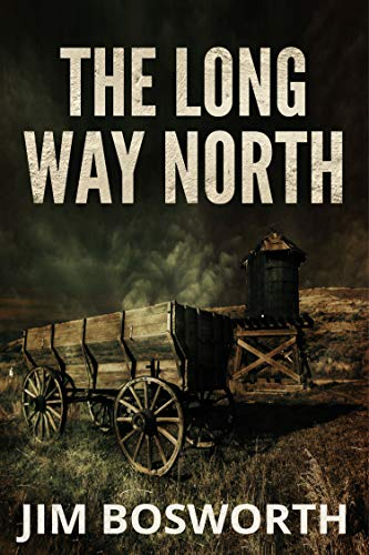 The Long Way North by [Jim  Bosworth]
