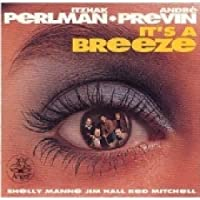 It's a Breeze - Itzhak Perlman & Andr茅 Previn (1992-08-11)