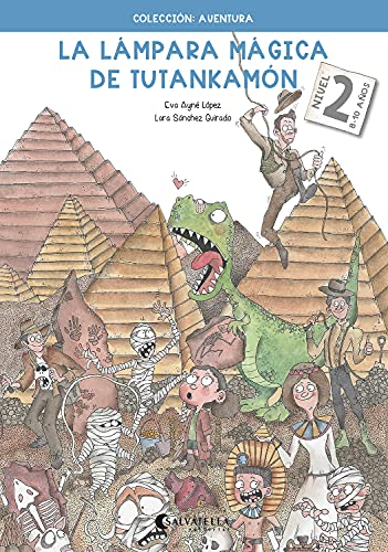 La lámpara mágica de Tutankamón 2 (Aventura-Tutankamon - castellano)