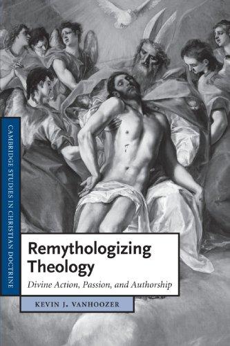 Remythologizing Theology: Divine Action, Passion, and Authorship: 18