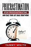 拖延:停止拖延,把你的生活回到现在!(改变你的生命之书1)