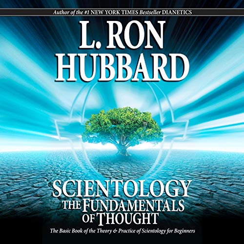 Scientology: The Fundamentals of Thought: The Theory & Practice of Scientology for Beginners cover art