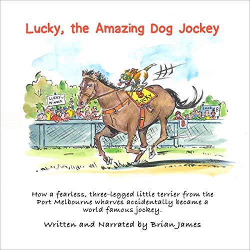 Lucky, the Amazing Dog Jockey cover art