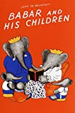 Babar and His Children (Babar Series)