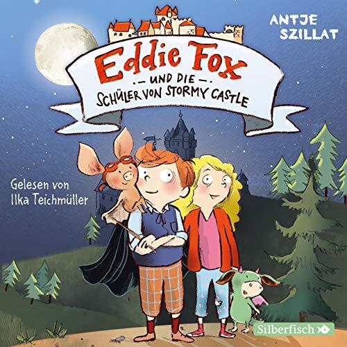 Eddie Fox und die Schüler von Stormy Castle Titelbild