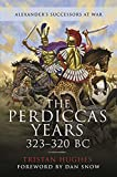 The Perdiccas Years, 323–320 BC