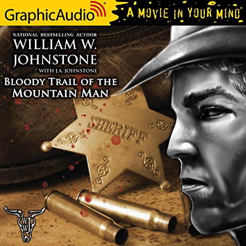 Couverture de Bloody Trail of the Mountain Man [Dramatized Adaptation]