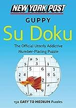 New York Post Guppy Su Doku: 150 Easy to Medium Puzzles