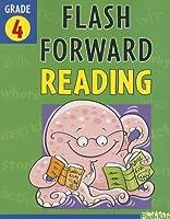 Flash Forward Reading: Grade 4