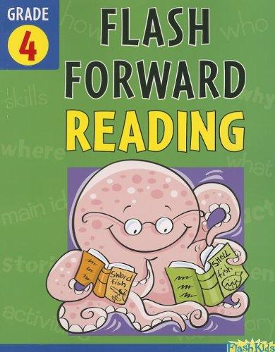 Flash Forward Reading: Grade 4 (Flash Kids Flash Forward)