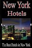New York Hotels [Idioma Inglés]