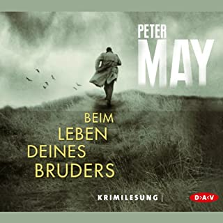 Beim Leben deines Bruders                   By:                                                                                                                                 Peter May                               Narrated by:                                                                                                                                 David Nathan,                                                                                        Hans-Peter Hallwachs                      Length: 7 hrs and 6 mins     1 rating     Overall 5.0