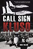 Call Sign KLUSO: The Story of an American Fighter Pilot in Mr. Reagan's Air Force