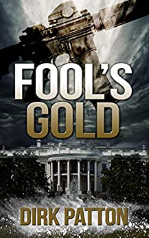 Fool's Gold by [Dirk Patton]