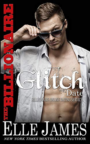Compare Textbook Prices for The Billionaire Glitch Date Billionaire Online Dating Service  ISBN 9781626953130 by James, Elle