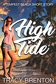 High Tide: A Tempest Beach Short Story by [Tracy Brenton]