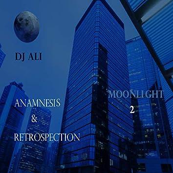 Moonlight 2: Anamnesis & Retrospection