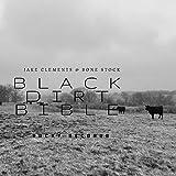 Black Dirt Bible