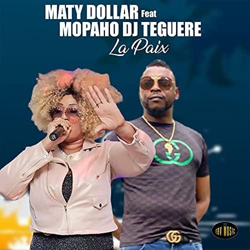 Maty Dollar feat. MOPAHO DJ TEGUERE