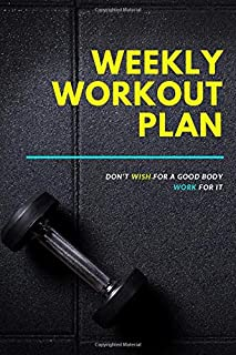Weekly Workout Planner: Exercise Journal + Meal Planner for Weight Loss & Diet Plans, A Weekly activity Gym Gift (121 Page...