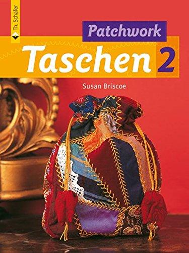 Patchwork Taschen 2 (Verlag Th. Schäfer)