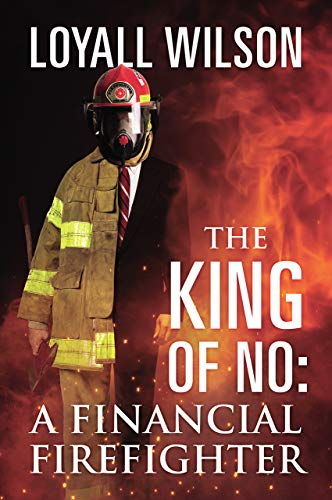 The King of No: A Financial Firefighter