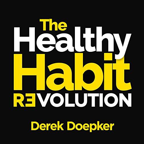 The Healthy Habit Revolution audiobook cover art