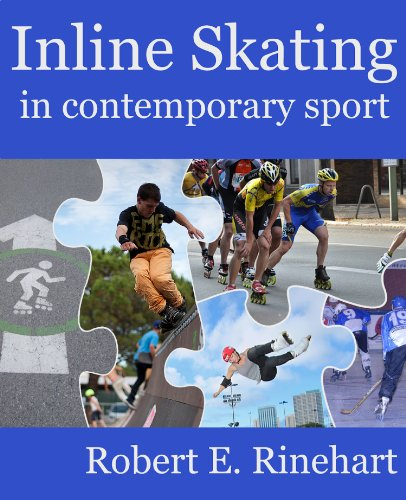 Inline skating in contemporary sport (English Edition)