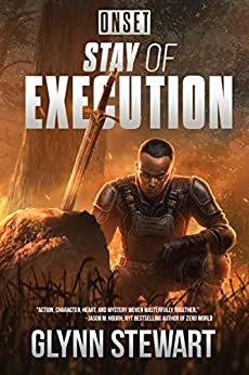 ONSET: Stay of Execution by [Glynn Stewart]