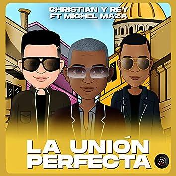 La Unión Perfecta