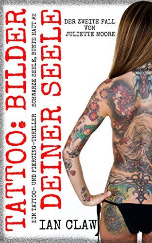Tattoo: Bilder deiner Seele: Ein...
