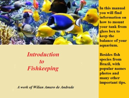 Introduction to Fishkeeping: A work of Wilian Amaro de Andrade (English Edition)