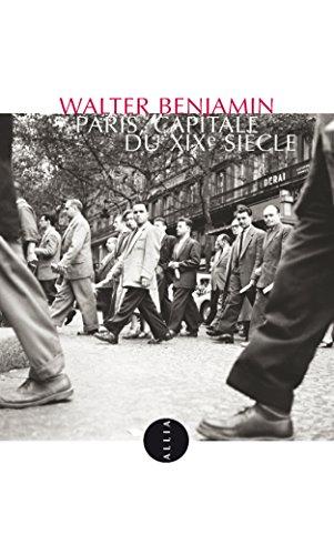 Paris, capitale du XIXe siècle: Exposé