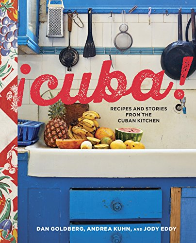 Cuba!: Recipes and Stories from the Cuban Kitchen [A Cookbook] (English Edition)