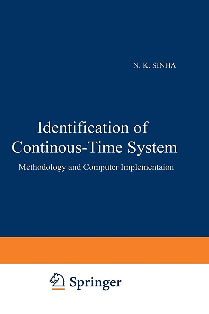 受粉者ダーベビルのテス下るIdentification of Continuous-Time Systems: Methodology and Computer Implementation (Intelligent Systems, Control and Automation: Science and Engineering)